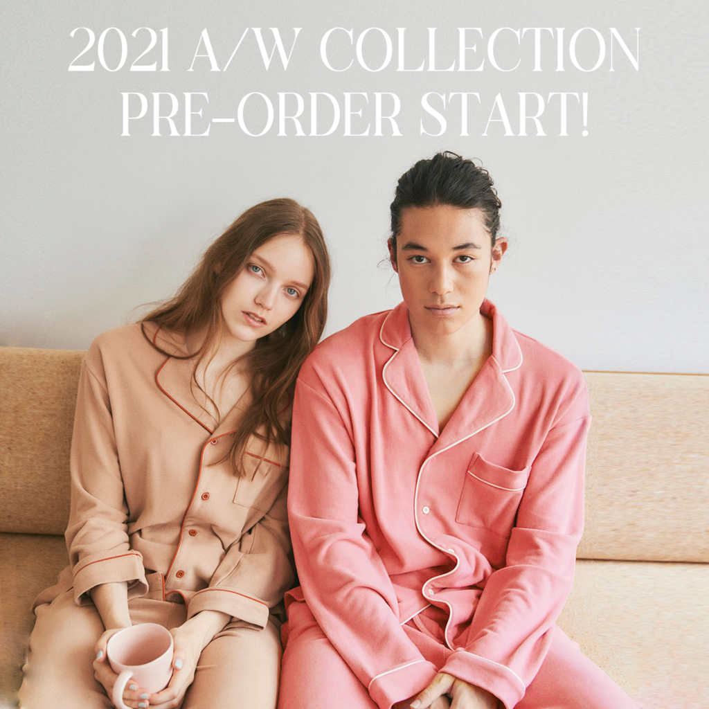 【21A/W COLLECTION】 PRE-ORDER START!